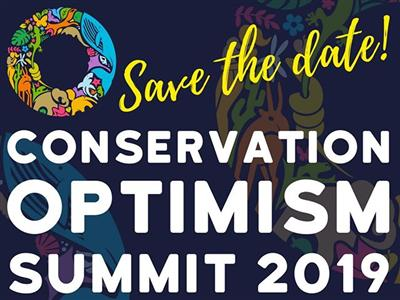 Save the date: Conservation Optimism Summit 2-4 Sept 2019